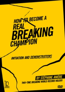 How to Become a Real Breaking Champion, DVD  DVD