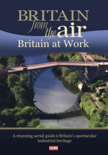 Britain from the Air: Britain at Work, DVD  DVD