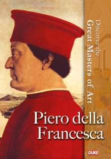 Discover the Great Masters of Art: Piero Della Francesca, DVD  DVD