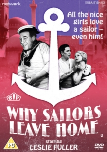 Why Sailors Leave Home, DVD  DVD