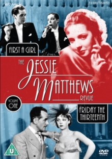 The Jessie Matthews Revue: Friday the Thirteenth/First a Girl, DVD DVD