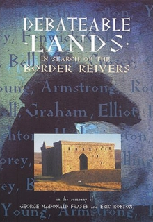 Debateable Lands - In Search of the Border Reivers, DVD  DVD