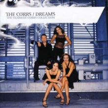 Dreams - The Ultimate Corrs Collection, CD / Album Cd