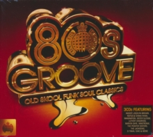 80s Groove: Old Skool Funk Soul Classics, CD / Album Cd