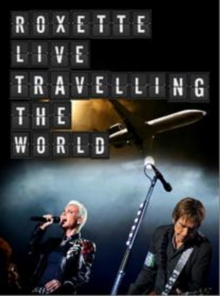 Roxette: Travelling the World, Blu-ray  BluRay