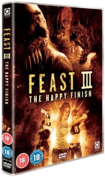 Feast III - The Happy Finish, DVD  DVD