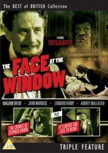 The Face at the Window/The Crimes of Stephen Hawke/It's Never..., DVD DVD