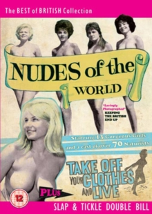 Nudes of the World/Take Off Your Clothes and Live, DVD  DVD