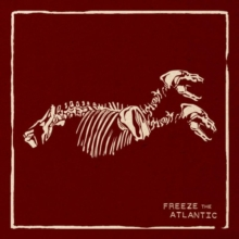 Freeze the Atlantic, CD / Album Cd
