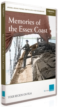 Memories of the Essex Coast, DVD  DVD