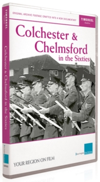 Colchester and Chelmsford in the Sixties, DVD  DVD