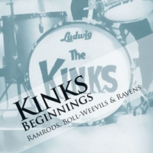 The Kinks Beginnings: Ramrods, Boll-weevils & Ravens, CD / Album Cd