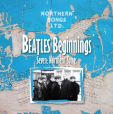 Beatles Beginnings Seven: Northern Songs, CD / Album Cd