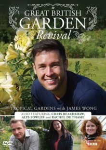 Great British Garden Revival: Tropical Gardens With James Wong, DVD  DVD