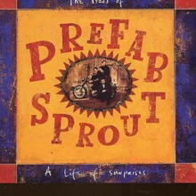 The Best Of Prefab Sprout: A Life Of Surprises, CD / Album Cd