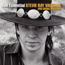 The Essential Stevie Ray Vaughan and Double Trouble, CD / Album Cd