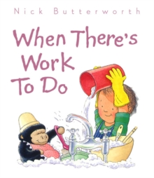 When There's Work to Do, Board book Book