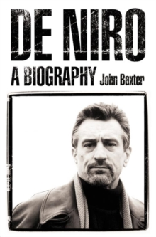 De Niro : A Biography, Paperback Book