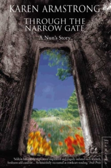 Through the Narrow Gate : A Nun's Story, Paperback Book