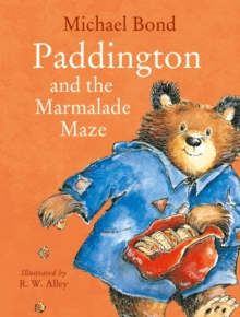 Paddington and the Marmalade Maze, Paperback Book