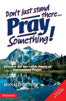 Don't Just Stand There, Pray Something, Paperback Book