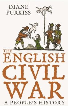 The English Civil War : A People's History, Paperback Book