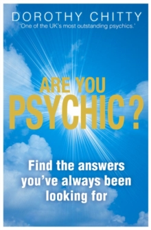 Are You Psychic? : Find the Answers You've Always Been Looking for, Paperback Book