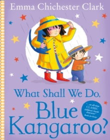 What Shall We Do, Blue Kangaroo?, Paperback Book