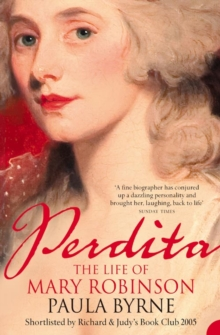Perdita : The Life of Mary Robinson, Paperback Book