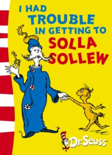 I Had Trouble in Getting to Solla Sollew : Yellow Back Book, Paperback Book