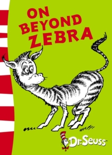 On Beyond Zebra : Yellow Back Book, Paperback Book