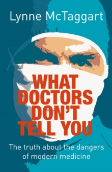 What Doctors Don't Tell You, Paperback Book
