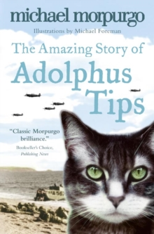The Amazing Story Of Adolphus Tips, Paperback Book