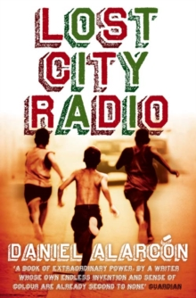 Lost City Radio, Paperback Book