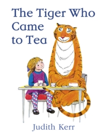 The Tiger Who Came To Tea, Hardback Book