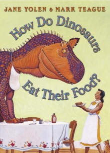 How Do Dinosaurs Eat Their Food?, Paperback Book