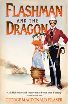 Flashman And The Dragon, Paperback Book