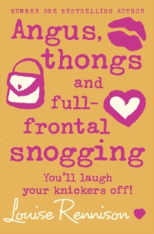 Angus, Thongs and Full-Frontal Snogging, Paperback Book
