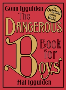 The Dangerous Book For Boys, Hardback Book