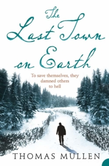 The Last Town on Earth, Paperback Book