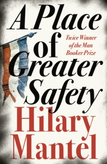 A Place of Greater Safety, Paperback Book