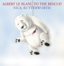 Albert le Blanc to the Rescue, Paperback Book