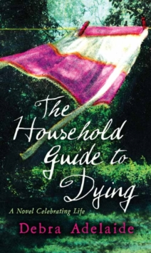 The Household Guide to Dying, Hardback Book
