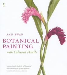 Botanical Painting With Coloured Pencils, Hardback Book