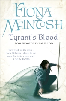 Tyrant's Blood : Book Two of the Valisar Trilogy, Paperback Book