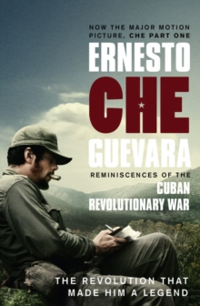 Reminiscences of the Cuban Revolutionary War : The Authorised Edition, Paperback Book