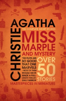 Miss Marple and Mystery : The Complete Short Stories, Paperback Book