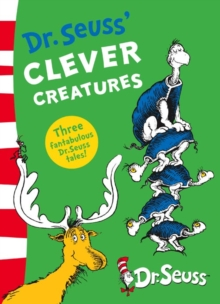 Dr. Seuss' Clever Creatures, Paperback Book