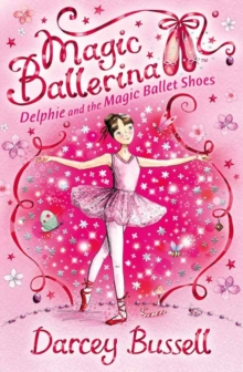 Delphie and the Magic Ballet Shoes, Paperback Book