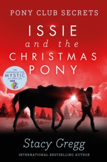 Issie and the Christmas Pony : Christmas Special, Paperback Book
